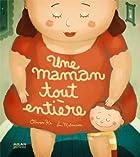 Une maman tout entière © Amazon