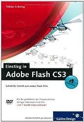 Einstieg in Adobe Flash CS3: Schritt für Schritt zum ersten Flash-Film (Galileo Design)