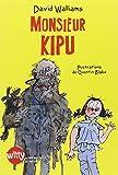 Monsieur Kipu | Walliams, David (1971-....). Auteur