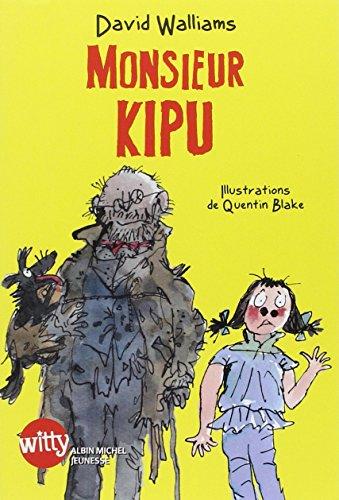 [PDF] Téléchargement gratuit Livres Monsieur Kipu - Prix Tam-Tam - J'aime Lire 2014
