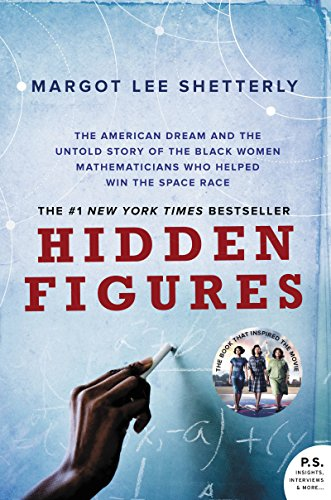 hidden-figures-the-american-dream-and-the-untold-story-of-the-black-women-mathematicians-who-helped-