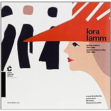 Lora Lamm. Grafica a Milano 1953-1963. Catalogo