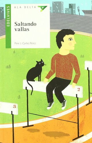 Saltando Vallas (Ala Delta (Serie Verde)) por Pere J. Carbó Pérez
