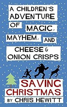 Saving Christmas by [Hewitt, Chris]
