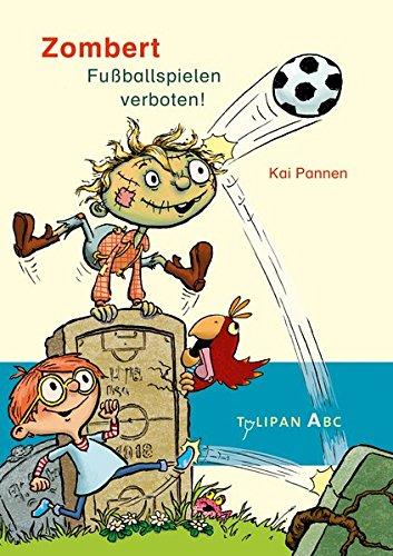 Buchseite und Rezensionen zu 'Zombert. Fuballspielen verboten!' von Kai Pannen