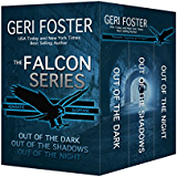 The Falcon Series: Out of the Dark, Out of the Shadows, Out of the Night (Falcon Securities)