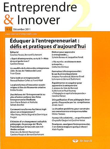Entreprendre & Innover, N 11-12, Dcembre 2 : Eduquer l'entrepreneuriat : dfis et pratiques d'aujourd'hui