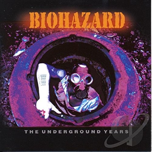 Biohazard-the Underground Years