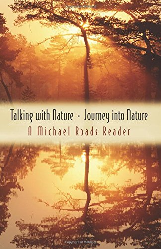 Talking with Nature & Journey into Nature por Michael J. Roads