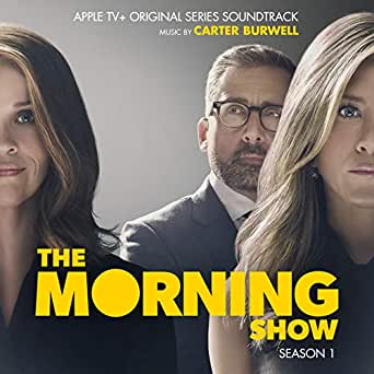 The Morning Show: Season 1 (Apple TV+ Original Series Soundtrack)  [Explicit] di Carter Burwell su Amazon Music - Amazon.it