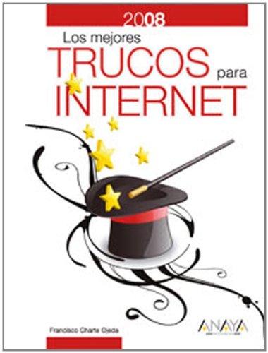 Mejores trucos para internet 2008, los
