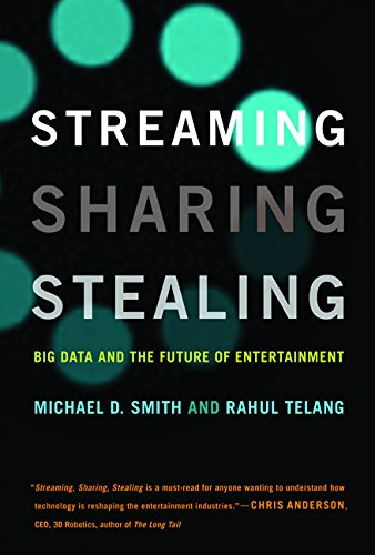 streaming-sharing-stealing-big-data-and-the-future-of-entertainment