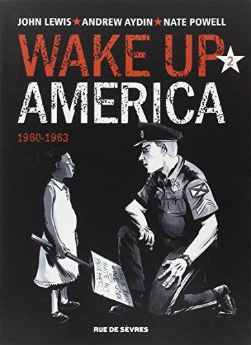 Wake up America, Tome 2 : 1960-1963