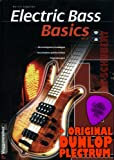Electric Bass Basics (+CD) inkl. Plektrum - Die wichtigsten Grundlagen, verschiedene Spieltechniken und Fingerübungen.