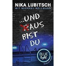 ...und aus bist du: Blue Light Berlin-Krimi
