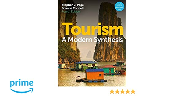 Tourism a modern synthesis with coursemate and ebook access card tourism a modern synthesis with coursemate and ebook access card amazon stephen j page joanne connell 9781408088432 books fandeluxe Gallery
