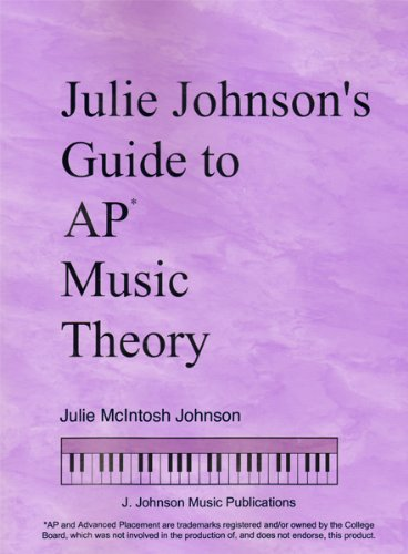 Julie Johnson 's Guide To AP Musik Theorie