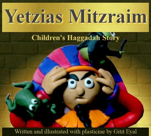 Yetzias Mitzraim: Children's Haggadah Story
