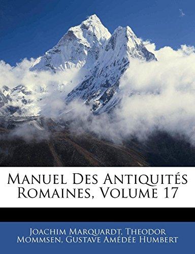 Manuel Des Antiquits Romaines, Volume 17