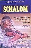 Schalom. Im Jahreskreis des jüdischen Lebens