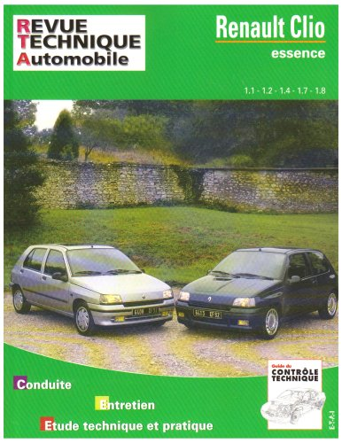 Revue Technique Automobile, CIP 742.1 : Renault Clio (essence) 1.1-1.2-1.4-1.7 et 1.8 par Etai