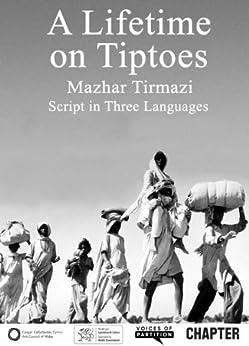 A Lifetime on Tiptoes by [ Tirmazi, Mazhar]