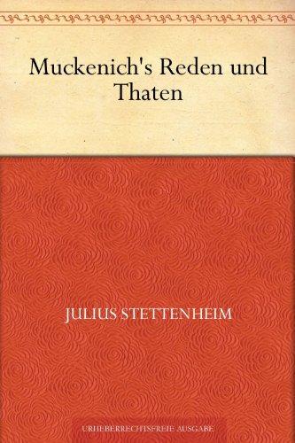 Muckenich's Reden und Thaten