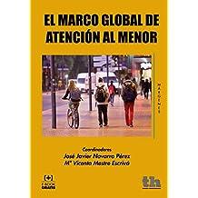 El Marco Global de Atención al Menor (Márgenes)