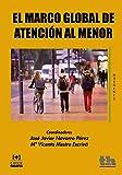 El Marco Global de Atención al Menor (Márgenes) (Spanish Edition)