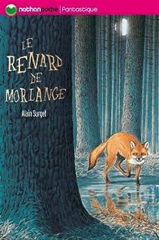 Le renard de Morlange par [Surget, Alain]