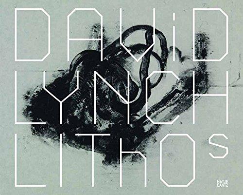 David Lynch: Lithos 2007-2009