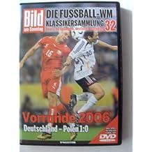 Die Fussball-WM ~ Klassikersammlung 32 ~ Vorrunde 2006 ~  Deutschland - Polen 1:0