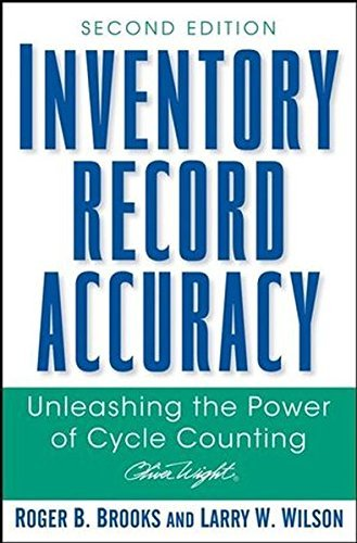 Inventory Record Accuracy: Unleashing the Power of Cycle Counting by Roger B. Brooks (2007-07-27)