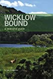 Wicklow Bound: A Seasonal Guide
