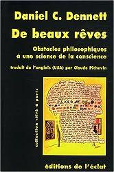 De beaux rêves : Obstacles philosophiques à une science de la conscience