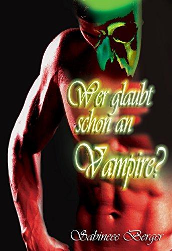 Wer glaubt schon an Vampire? -