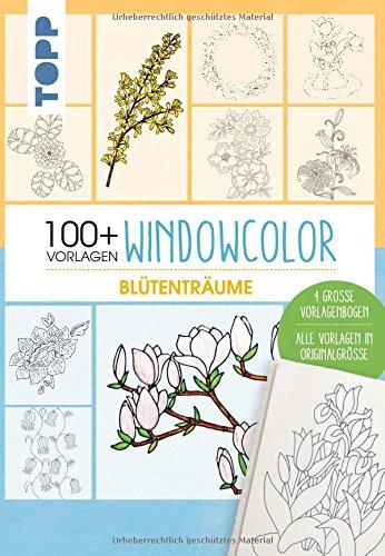 Vorlagenmappe Windowcolor - Blütenträume: Mappe inkl. Anleitungsheft und vier große Vorlagenbögen und über 100 Vorlagenzeichnungen in Originalgröße