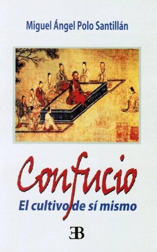 Confucio, el cultivo de sí mismo