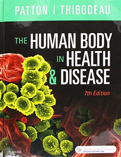 The Human Body in Health & Disease - Hardcover, 7e