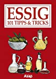 Essig: 101 Tipps & Tricks (German Edition)