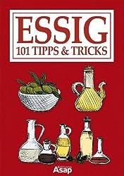 Essig: 101 Tipps & Tricks (German Edition)