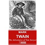 The Adventures of Tom Sawyer (Illustrated) + Free Audiobook (English Edition)