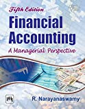 FINANCIAL ACCOUNTING: A Managerial Perspective