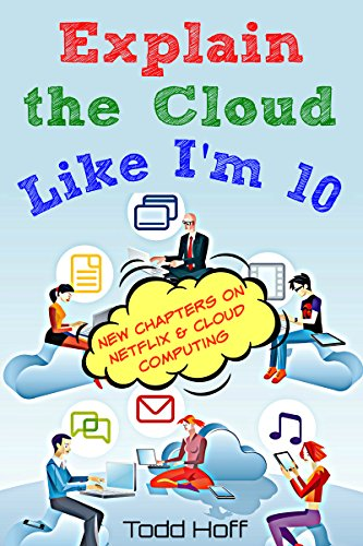 Explain the Cloud Like I'm 10 (English Edition) (Amazon Ec2 Programming)