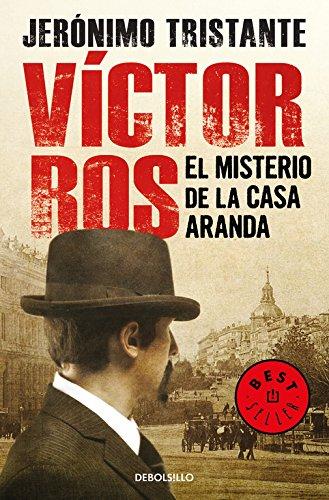 El misterio de la casa Aranda (Víctor Ros 1) (BEST SELLER) por Jerónimo Tristante