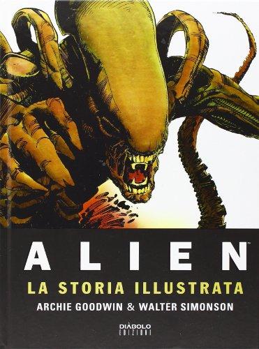Alien. La storia illustrata Alien. La storia illustrata 51UsfRZJdsL