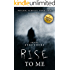 Psychic Surveys Book Two: Rise To Me