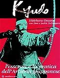Image de Kyudo. L'essenza e la pratica dell'arcieria giapponese