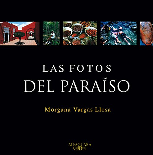 Las Fotos del Paraiso (Pictures from Paradise)
