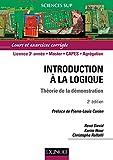 Introduction à la logique : Théorie de la démonstration - Cours et exercices corrigés